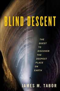 James Tabor's Blind Descent.