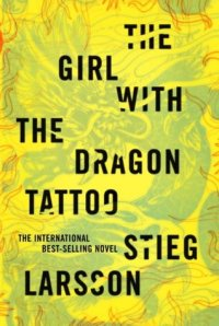 Stieg Larsson's The Girl With The Dragon Tattoo.