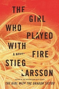 Stieg Larsson's The Girl Who Played With Fire