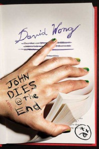 David Wong's John Dies At The End