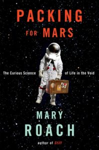 Mary Roach's Packing for Mars