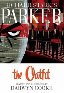 Darwyn Cooke's Parker: The Outfit