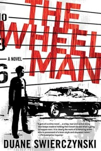 Duane Swierczynski's The Wheelman