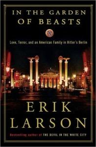 Erik Larson's In The Garden of Beasts.