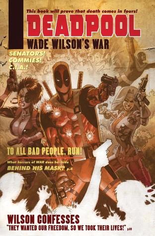 Deadpool: Wade Wilson's War