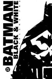 Batman: Black & White Vol. 2