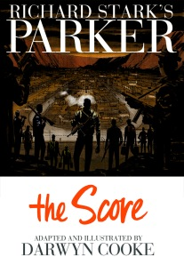 Darwyn Cooke's The Score