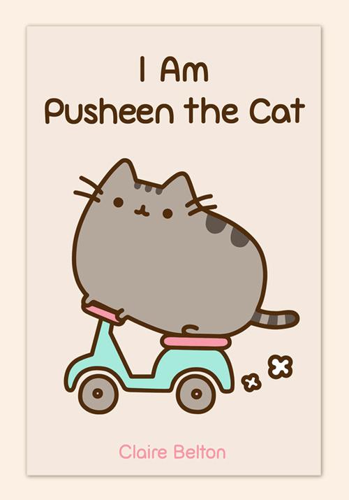 I Am Pusheen The Cat (1/2)