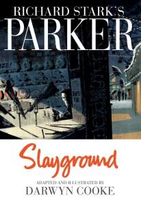 Slayground - Darwyn Cooke