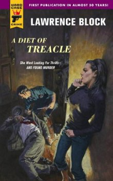 A Diet of Treacle by Lawrence Block
