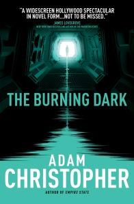 The Burning Dark - Adam Christopher