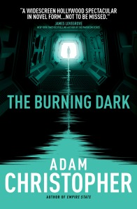 The Burning Dark - Adam Christopher