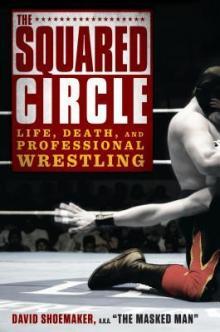 The Squared Circle by David Shoemaker