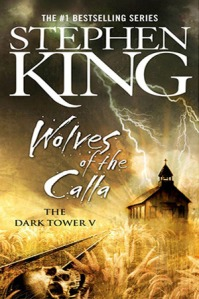 Dark Tower V: Wolves of the Calla
