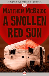 A Swollen Red Sun by Matthew McBride