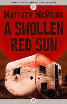 A Swollen Red Sun by Matthew McBride