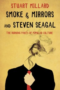 Smoke & Mirrors and Steven Seagal.