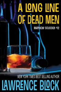 A Long Line of Dead Men by Lawrence Block