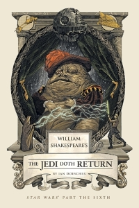 The Jedi Doth Return by Ian Doescher