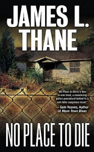 No Place To Die by James L. Thane