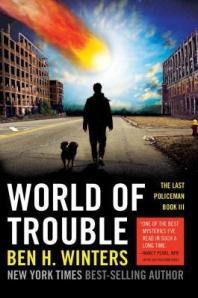 Ben H. Winters' World of Trouble