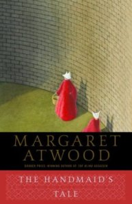 Margaret Atwood's The Handmaid's Tale.