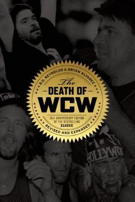 The Death of WCW (10th Anniversary Edition)