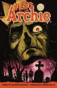 Afterlife with Archie - Escape from Riverdale