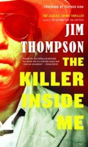 The Killer Inside Me by Jim Thompson