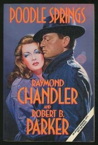 Poodle Springs by Raymond Chandler & Robert B. Parker