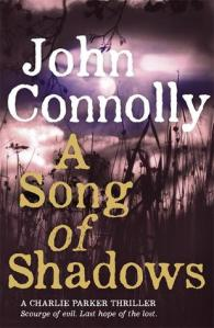 A Song of Shadows by John Connolly.