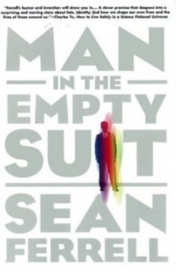 The Man in the Empty Suit by Sean Farrell