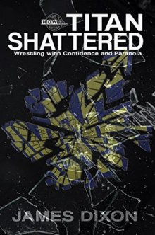 Titan Shattered by James Dixon