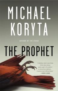 Michael Koryta's The Prophet