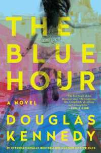 The Blue Hour by Douglas Kennedy