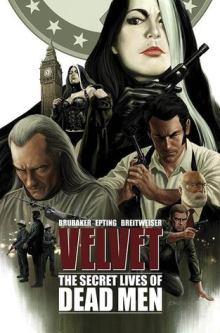 Velvet: The Secret Lives of Dead Men
