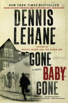 Gone Baby Gone by Dennis Lehane