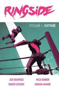 Ringside Vol. 1 - Kayfabe