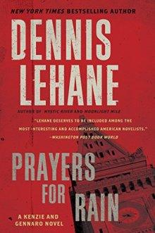 Prayers for Rain by Dennis Lehane