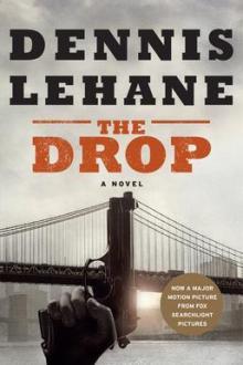 The Drop by Dennis Lehane