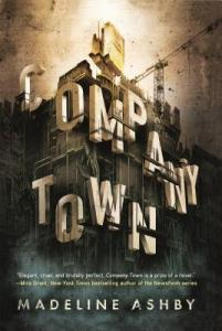 Company Town by Madeline Ashby