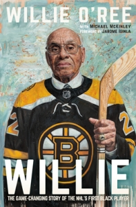 Willie: The Game-Changing Story of the NHL's First Black ...